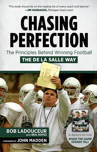 Chasing Perfection -- the story of De La Salle Football by Neil Hayes